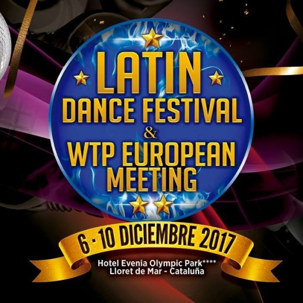 Latin Dance Festival & WTP European Meeting