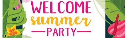 Welcome Summer PARTY - La Isla del Mojito