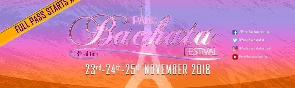 PARIS BACHATA FESTIVAL 8TH Edition