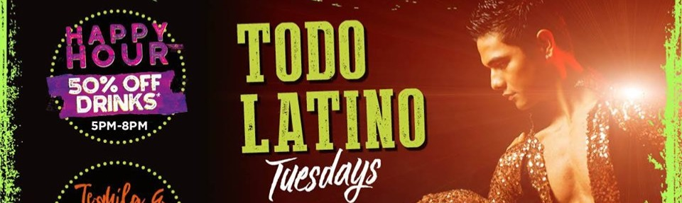Todo Latino - Tuesdays