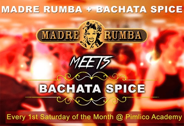 Madre Rumba Meets Bachata Spice every 2nd Saturday of the Month
