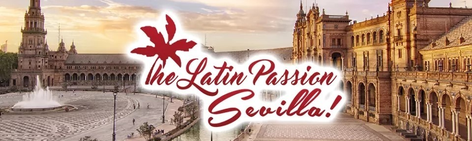 The Latin Passion Sevilla !